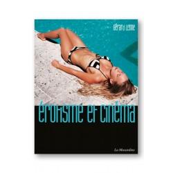 Erotisme et cinéma - un livre référence